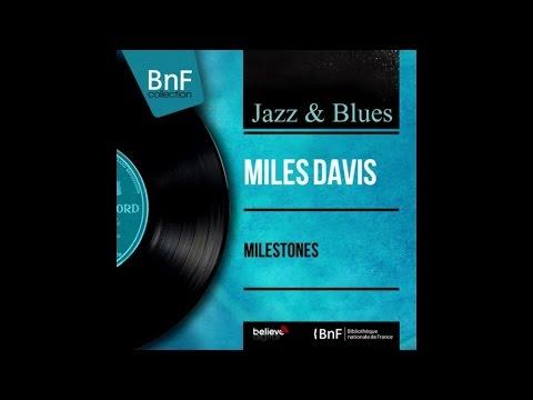 Miles Davis - Milestones - Full Album Remastered