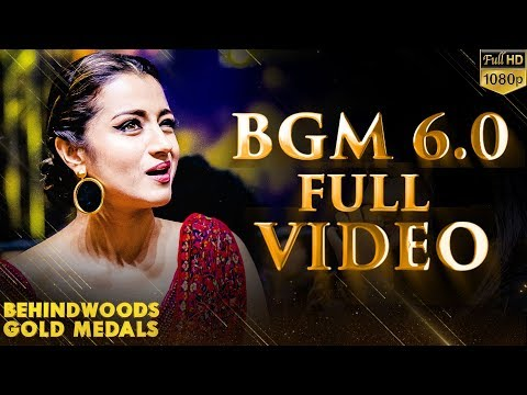 OFFICIAL FULL VIDEO: 6th Behindwoods Gold Medals | Entertainment Guaranteed!