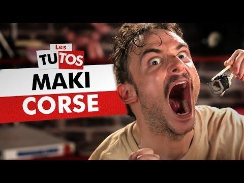 TUTO MAKI CORSE