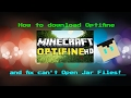 How to download Optifine WITHOUT FORGE! (And Fix Can't Open Jar File!)