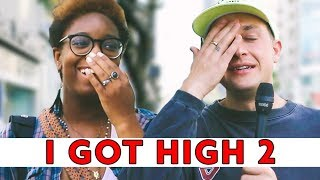 I GOT HIGH AND INTERVIEWED STRANGERS 2 | Chris Klemens