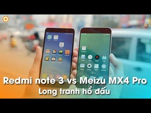 Meizu MX4 Pro - Sát thủ Xiaomi Redmi Note 3 tầm giá 4tr