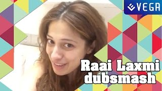Actress Raai Laxmi Dubsmash Videos