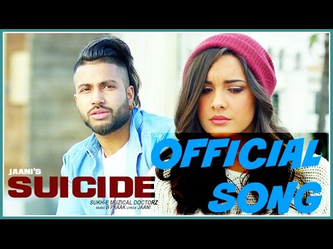 Suicide - Sukhe Muzical Doctorz full song...