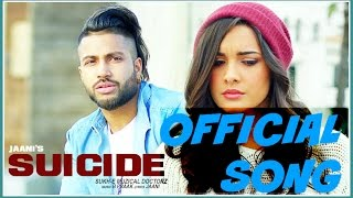 Download Hindi Video Songs - Suicide - Sukhe Muzical Doctorz full song - new Punjabi song 2016 - AllSWAG.SongS