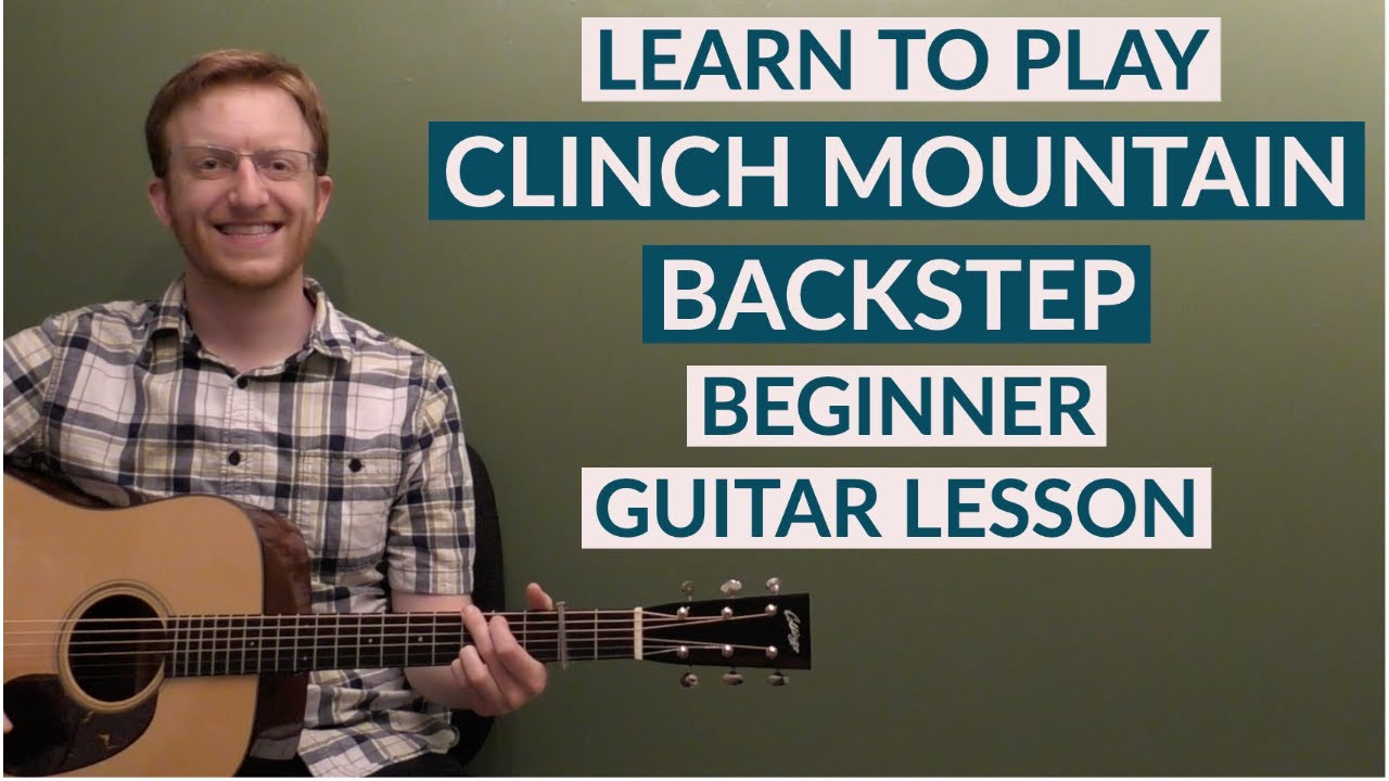 Clinch Mountain Backstep | Beginner Bluegrass Guitar Lesson With Tab