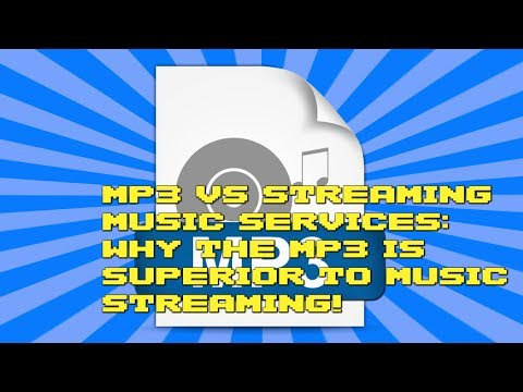 MP3 vs Streaming Music Services: Why the MP3 is superior to music streaming!
