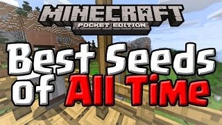 Minecraft PE 0.16.0 | BEST SEEDS OF ALL TIME