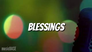 Angel - Blessings (REMIX) French Montana ft Davido [Lyrics]