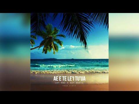 AE E TELE'I TU'UA - Jay Emz x Ezy (Prod. Kid99)