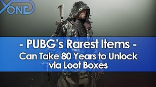 PUBG's Rarest Items Can Take 80 Years to Unlock via Loot Boxes