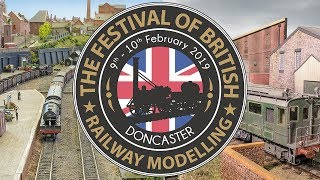 BRM Magazine Presents The 2019 Festival of British Railway Modelling in Doncaster - 9 & 10 Feb 2019