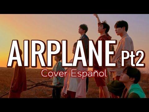 BTS - AIRPLANE pt2 COVER ESPAÑOL