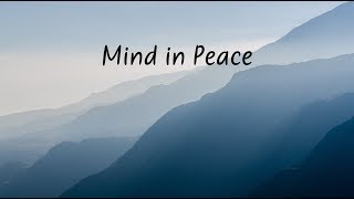 Mind in Peace | Beautiful Chill Mix