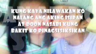 Repeat youtube video Mali bang mag mahal (Iwan mo na siya part 2) with Lyrics - Still One & Loraine