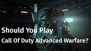 Should You Play Call Of Duty Advanced Warfare? [60fps]