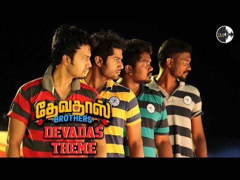Devadas Brothers - Theme   Devadas Brothers   Ajay Prasath   Dhruvva   Bala Saravanan   C Dharan