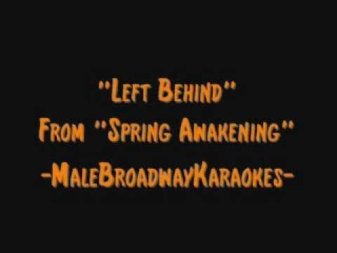 """""""Left Behind"""" From """"Spring Awakening"""" (Karaoke/Instrumental)"""