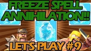 Clash of Clans Let's Play Freeze Spell Annihilation #9