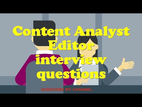 Content Analyst Editor interview questions