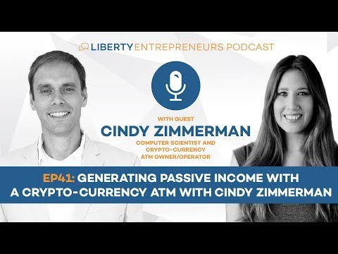 EP41: Generating Passive Income with a Crypto-currency (Bitcoin and Dash) ATM with Cindy Zimmerman