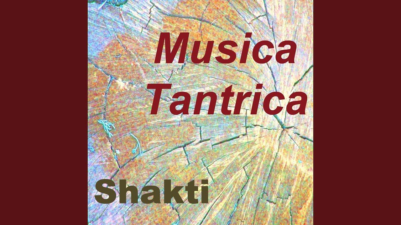 Musica Tantrica Vol 1 Youtube