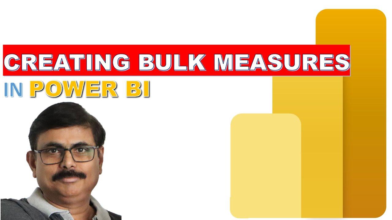 CREATING BULK MEASURES IN POWER BI
