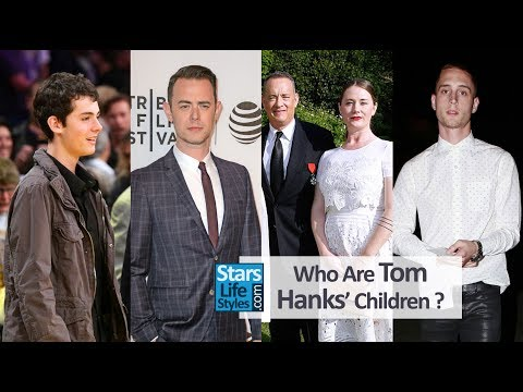 Who Are Tom Hanks' Children ? 1 Daughter And 3 Sons