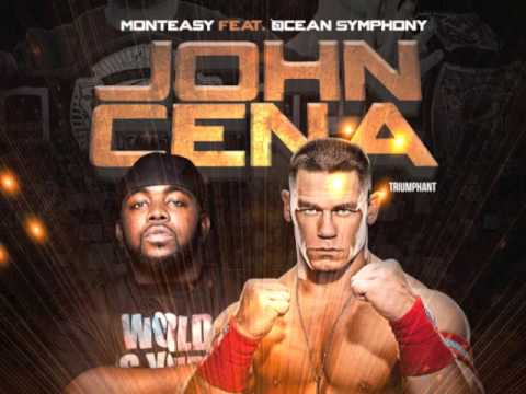 Monteasy Ft. Ocean Symphony- John Cena (Triumphant)