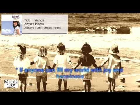 Mocca - Friends - OST Untuk Rena (Lyric) - (Acoustic Version)