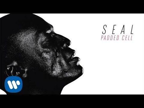 SEAL - Padded Cell [AUDIO]