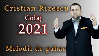 Descarca Cristian Rizescu - Melodii de pahar COLAJ 2021