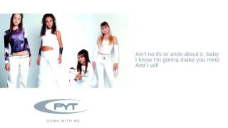 Watch PYT No Ifs Ands Or Buts video