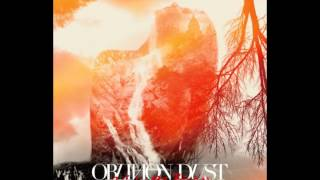Watch Oblivion Dust Tune video