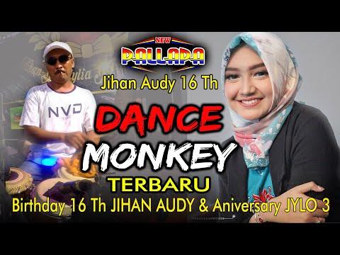DANCE MONKEY - NEW PALLAPA JIHAN AUDY ULTAH 16 (TERBARU ) - TONES AND I - CAK MET VERSION INDONESIA