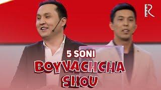 Boyvachcha SHOU 5-son   Бойвачча ШОУ 5-сон