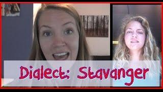 Norwegian Dialect: Stavanger