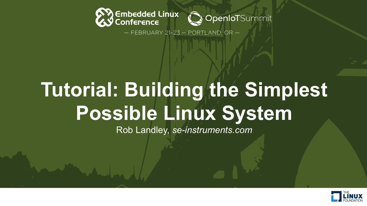 Tutorial: Building the Simplest Possible Linux System – Rob Landley, se-instruments.com