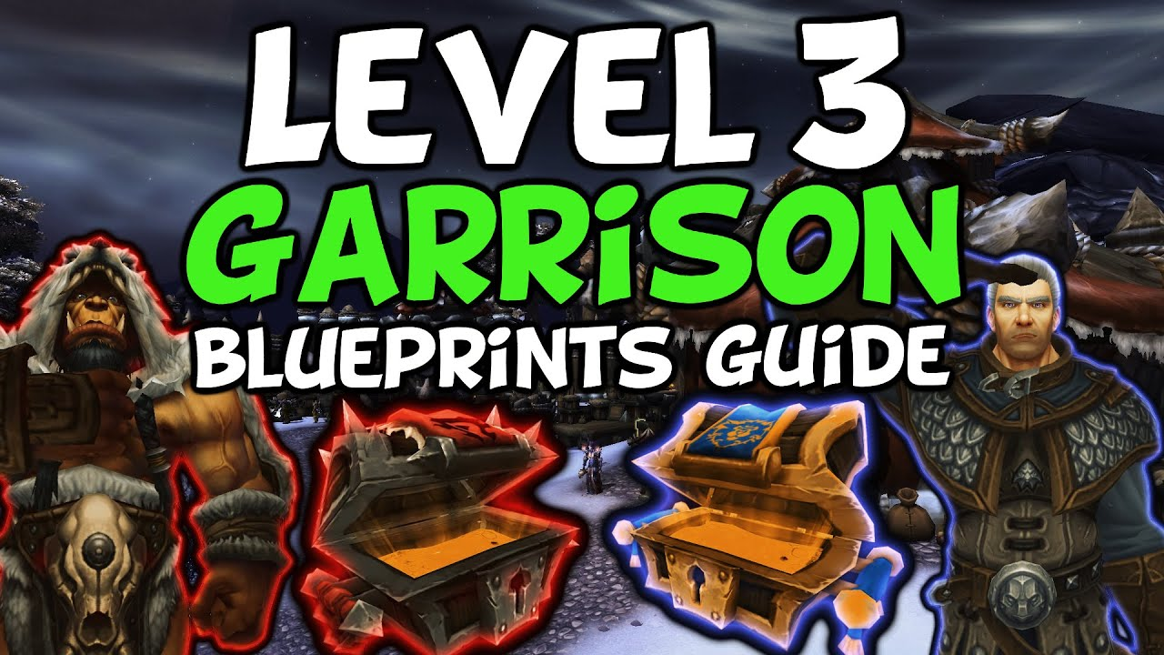 Garrison level 3 blueprints guide warlords of draenor 603 youtube garrison level 3 blueprints guide warlords of draenor 603 malvernweather Image collections