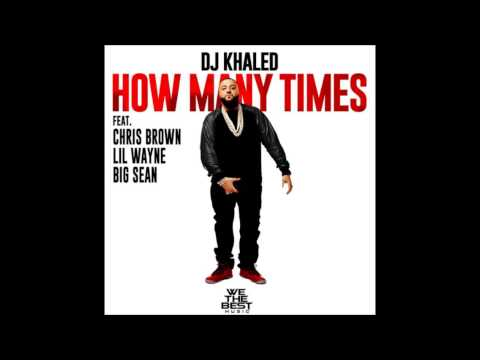 DJ Khaled - How Many Times (Official Instrumental)