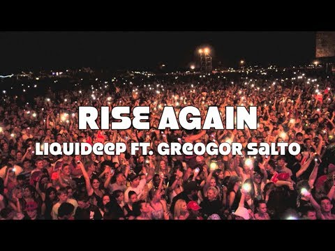 Rise Again - Liquideep ft. Greogor Salto *Lyric Video*