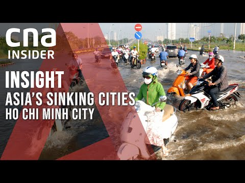 Asia's Sinking Cities: Ho Chi Minh City | Insight | Vietnam