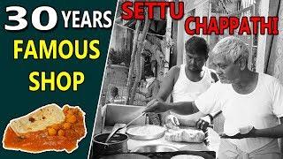 30 Years Famous Chappathi Shop | Settu Chappathi Kadai | Tamil Foodie