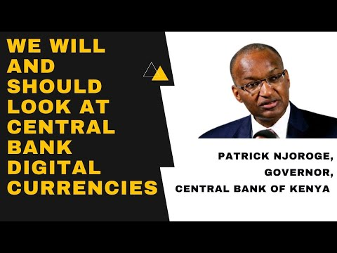 Central Bank of Kenya Governor on Bitcoin, Cryptocurrencies, and Central Bank Digital Currencies