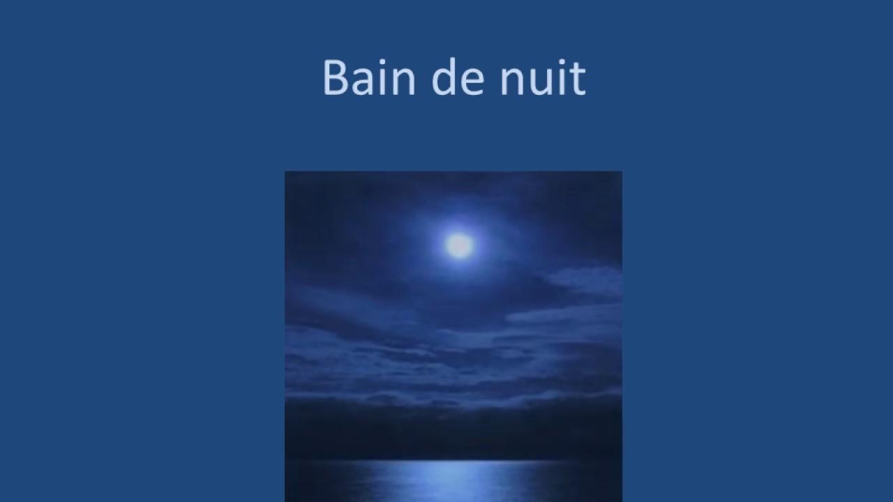 Bain De Nuit Poème