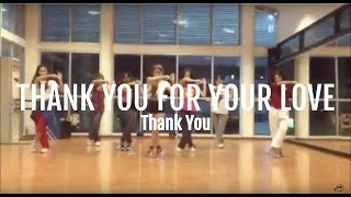 (Rehearsal) Thank You for Your Love - Thank You  By Harlem Shake