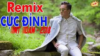 Say Tình Remix LK Đàm Vĩnh Hưng Remix 2017 | Tuyển Chọn Những Ca Khúc Remix Hay Nhất Của M
