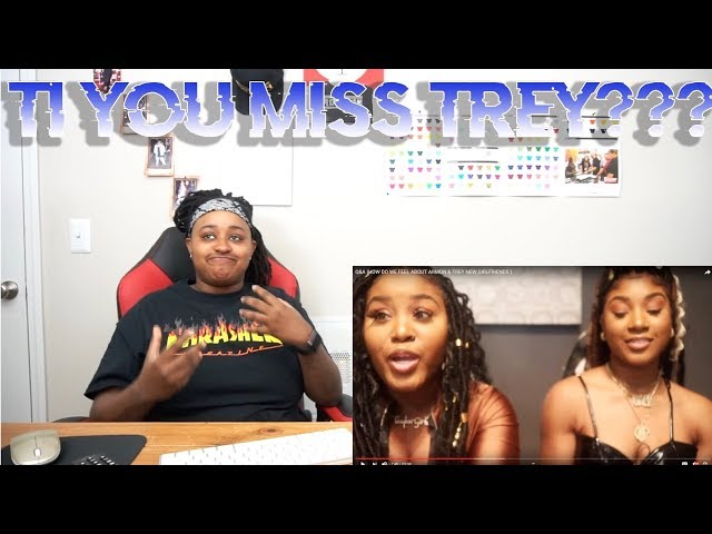 Taylor Girlz wanna meet Armon and Trey girlfriends! Well Daysha does Ti is feeling some type of way
