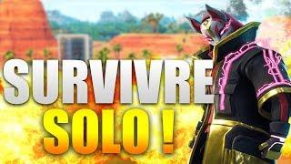 COMMENT SURVIVRE EN SOLO sur FORTNITE BATTLE ROYALE !