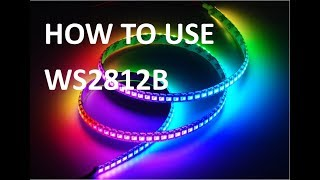 How to - WS2812B LED Strip
